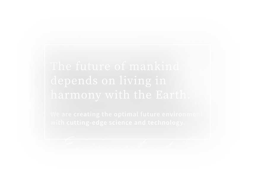 The future of humanity depends on coexistence with the Earth.